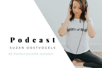 Podcast Perfectionisme loslaten